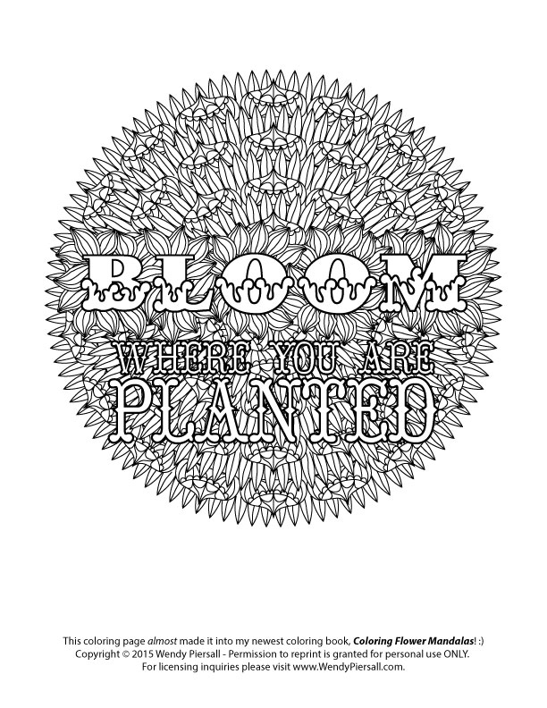 Bloom Where You Are Planted Coloring Flower Mandala